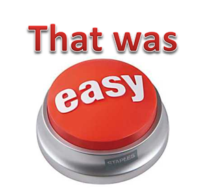 That-Was-Easy-Button