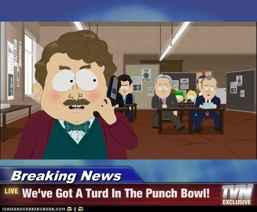 Image result for turd in the punch bowl gif
