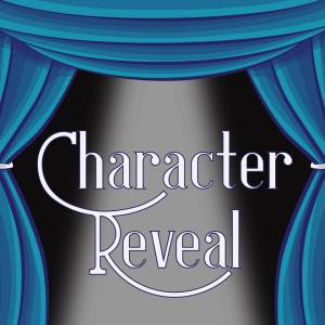via Character Reveal